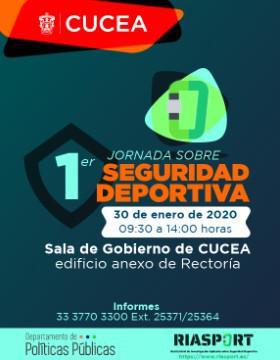 1er Jornada sobre Seguridad Deportiva a llevarse a cabo el 30 de enero a las  9:30 a 14:00 horas.