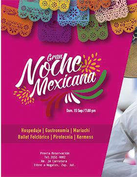 Cartel informativo de la Gran Noche Mexicana, a desarrollarse el 15 de septiembre, 19:00 horas. Hotel Villa Primavera