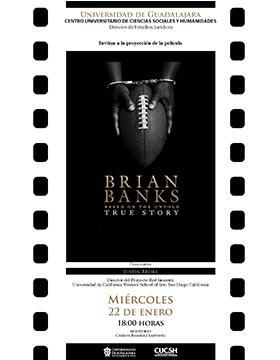 Proyección de la película: Brian Banks, based on the untold true story a llevarse a cabo el 22 de enero a las 18:00 horas.