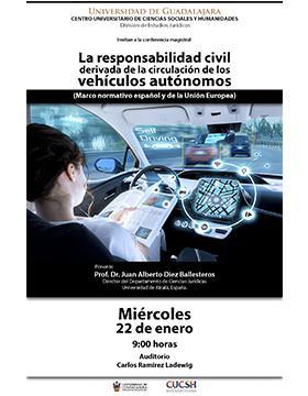 Conferencia magistral: La responsabilidad civil derivada de la circulación de los vehículos autónomos.