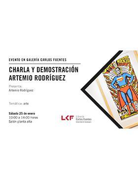 Charla y demostración Artemio Rodríguez a llevarse a cabo el 25 de enero 10:00 a 14:00 horas.