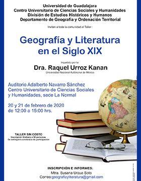 Taller: Geografía y literatura en el siglo diez y nueve a llevarse a cabo el 20 y 21 de febrero de 12:00 a 15:00 horas.