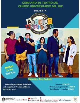 """Presentación del montaje """"Adictos anónimos"""" con la Compañía de Teatro del Centro Universitario del Sur a llevarse a cabo el 3 y 10 de marzo a las 19:00 horas."""
