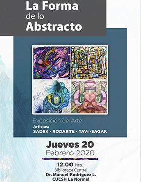 Exposición de arte: La forma de lo abstracto a llevarse a cabo el 20 de febrero a las 12:00 horas.