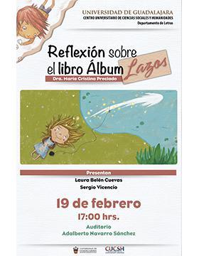 Reflexión sobre el libro Álbum Lazos a llevarse a cabo el 19 de febrero a las 17:00 horas.