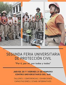 """Segunda Feria Universitaria de Protección Civil """"Por ti, por mí, por todas y todos"""" a llevarse a cabo el 20 y 21 de febrero."""