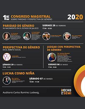 1er Congreso Magistral sobre Paridad y Perspectiva de Género a llevarse a cabo el 28 y 29 de febrero y el 6 y 7 de marzo.