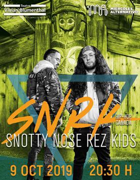 Cartel para promocionar el Miércoles Alternativo con Snotty Nose Rez Kids