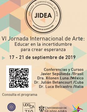 Cartel informativo para promocionar la sexta Jornada Internacional de Arte, a desarrollarse del 17 al 21 de septiembre, en el CUAAD