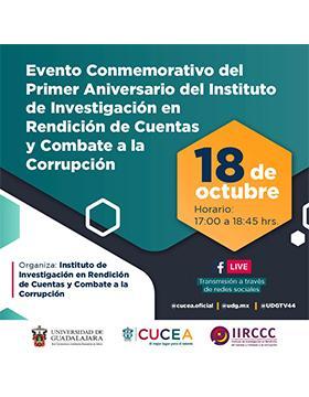 Evento conmemorativo del Primer Aniversario del Instituto de Investigación en Rendición de Cuentas y Combate a la Corrupción