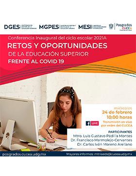 Conferencia inaugural del ciclo escolar 2021A: Retos y oportunidades de la educación superior frente al COVID19
