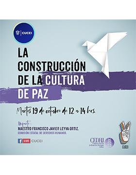 Conferencia: La construcción de la cultura de paz