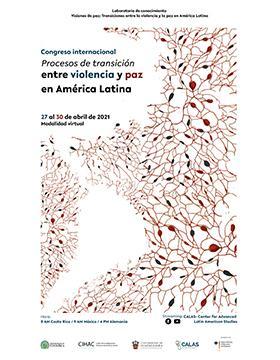 """Congreso Internacional: """"Procesos de transición entre la violencia y la paz en América Latina"""""""