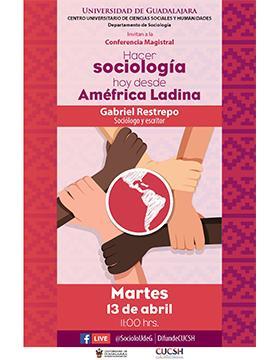 Conferencia magistral: Hacer sociología hoy desde Améfrica Ladina