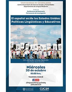 Conferencia del Seminario Permanente de Investigación: El español en/de los Estados Unidos: Políticas Lingüísticas y Educativas