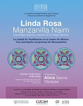 Cátedra Latinoamericana Julio Cortázar con Linda Rosa Manzanilla Naim a llevarse a cabo el 13 de marzo.