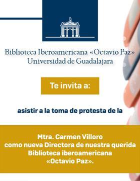 Cartel informativo para promocionar la toma de protesta de la maestra Carmen Villoro como Directora de la Biblioteca Iberoamericana Octavio Paz, a desarrollarse el 13 de septiembre a las 12 horas