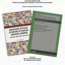 Presentación de los libros: Addressing Difficult Situations in Foreing-Language Learning y Lenguaje creativo en el discurso periodístico deportivo.