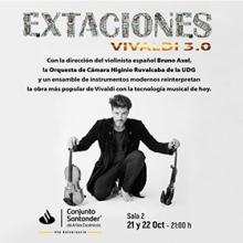 Extaciones 3.0 Vivaldi, Bruno Axel y la Orquesta Higinio Ruvalcaba
