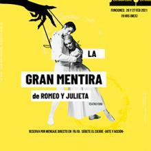 Puesta en escena: La gran mentira de Romeo y Julieta