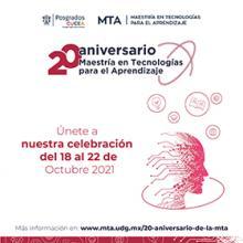 20 Aniversario de la Maestría en Tecnologías para el Aprendizaje