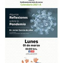 Conferencia de inicio de cursos calendario 2021A: Algunas reflexiones sobre la pandemia