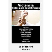 Conversatorio: Violencia, retos para su definición