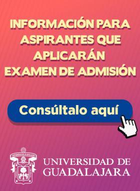 Información para aspirantes que sí aplicarán examen de admisión