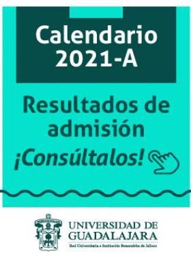 Consulta el dictamen de admisión, calendario 2021A